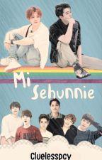 Mi Sehunnie [HunHan] by MissBubbleTeaHH