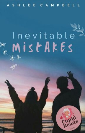 Inevitable Mistakes by Ashleethegoodgirl
