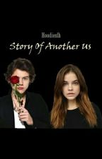 Story Of Another Us | Harry Styles (Sequel Of Marriage With Calum Hood) by hoodieslh