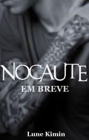 NOCAUTE | Livro 1