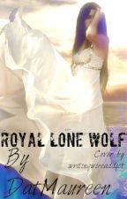 Royal lone wolf by DatMaureen