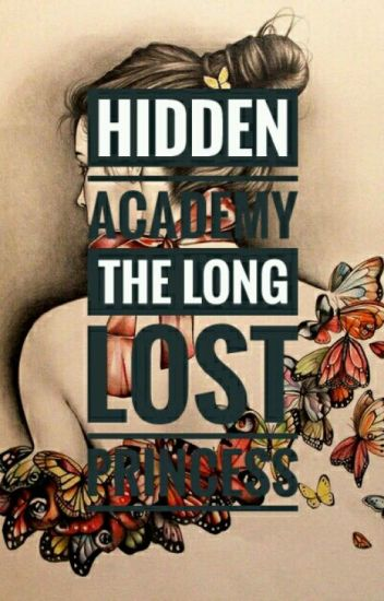 Hidden Academy : The Long Lost Princess