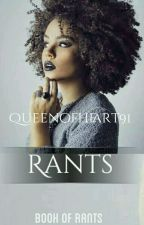 Book Of Rants by QueenOfHearts91