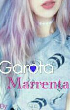 Garota Marrenta by Cookiee-Nutella