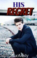 His Regret by BlueMisty