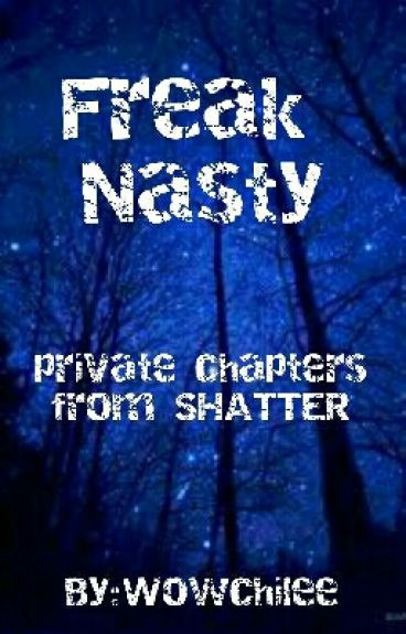 Freak Nasty - Private Chapters