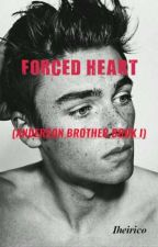 Forced Heart (Anderson Brother Book 1) by lheirico