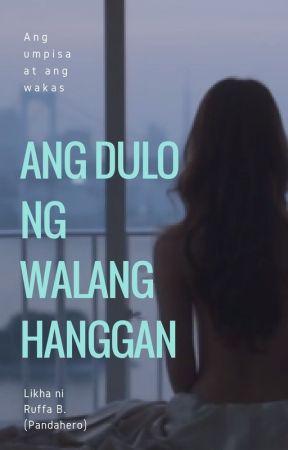 Ang Dulo Ng Walang Hanggan by pandahero26
