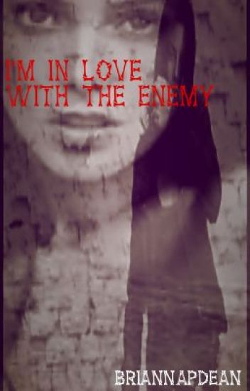 I'm In Love With The Enemy (Lesbian Story)