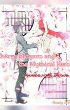 Cherry Blossom And The Mythical Heros (Sasusaku) by honeynora