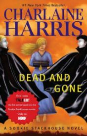 Dead and Gone (Sookie Stackhouse / Southern Vampire Series #9) by crimargoata