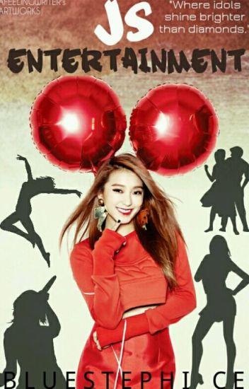 JS Entertainment (Apply Fic) [HIATUS]