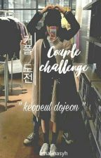 Couple Challenge by amalinasyh
