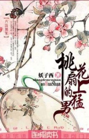Đào hoa phiến thượng mãnh nam - Ái Tử Tây