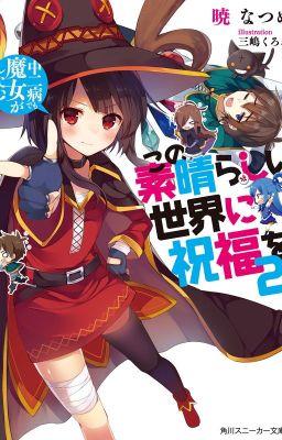Đọc truyện ( Light Novel ) Kono Subarashii Sekai Ni Shukufuku o! Vol 2