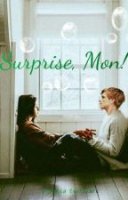 Surprise, Mom! by leticiaeverllark