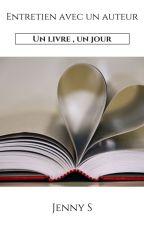 Entretien avec un auteur 📖 by JennyS20