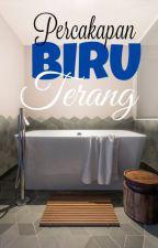 Percakapan Biru Terang by ayamkentaki