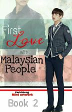 First Love with Malaysian People 2 by parkbbong