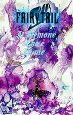 Fairy Tail ~ Il Demone Che È In Me by Ainoaka7
