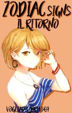 Zodiac Signs : Il Ritorno by Vogliadilibri4869