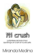 Mi crush || Editando by mirin528