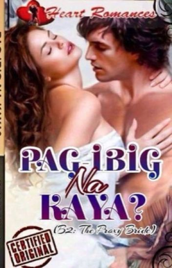 PAG-IBIG NA KAYA? (Book 2: The Proxy Bride) by: Ginalyn A.