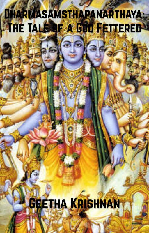 Dharmasamsthapanarthaya: The Tale of a God Fettered by GEETHR75