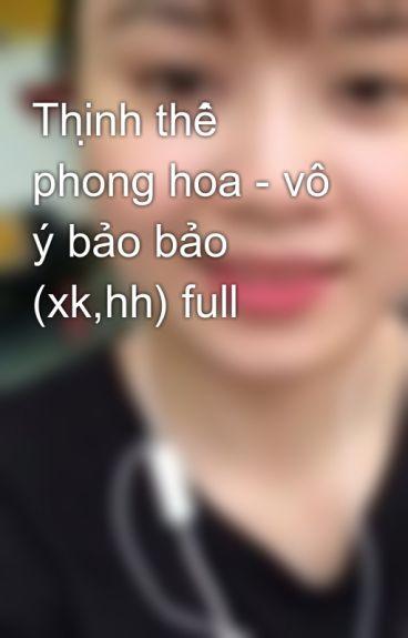 Th Nh Th Phong Hoa V B O B O Xk Hh Full G Wattpad