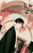 A Kim Myung Soo Fanfiction by baehanik