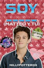 Soy _____  Matteo y tu (Soy Luna) by MillyPotter03