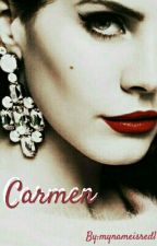 Carmen by mynameisred1