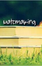Matchmaking by ASNIAPURA