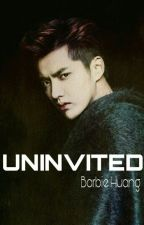 UNINVITED [ONESHOT] by BARBIEHUANG