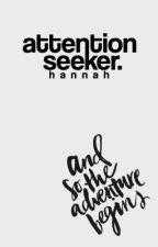attention seeker. by greyskies-