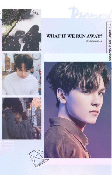 《  What if we run away? 》