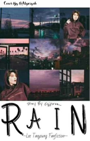 Rain (FanFiction Lee Taeyong)