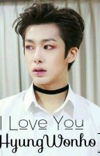 I Love you [Hyungwonho] by moanTurtleX