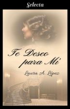 SRB 6 Te Deseo Para Mí©[sin Editar] by lauraadriana22