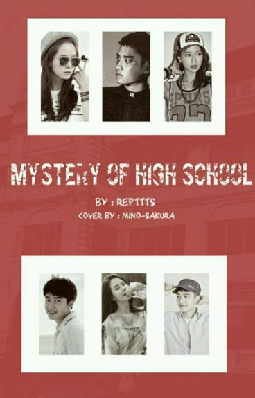 (ON-GOING)Mystery Of Highschool