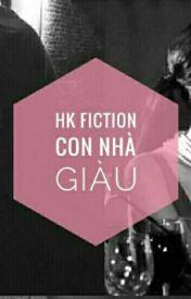 Đọc Truyện HươngKhuê - Con nhà giàu ( cover ) - Sun Nguyen