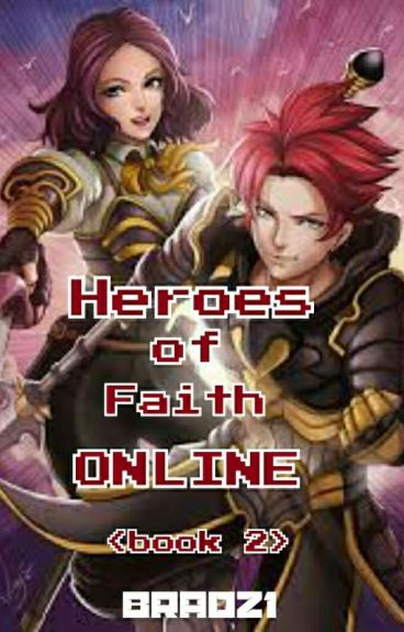 Heroes Of Faith Online (book 2)