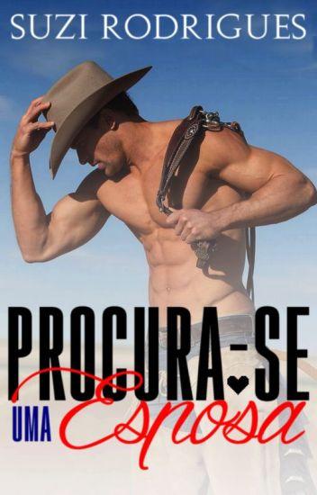 PROCURA-SE UMA ESPOSA - COMPLETA SEM REVISÃO