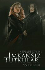 İMKANSIZ TUTKULAR // SNAMİONE  by Ssnapedelisi