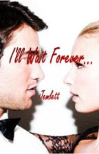 I'll wait forever... (Revenge Fan Fiction) by jemlett