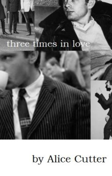 Three times in love. by alicecutter