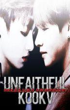 unfaithful ✧ kookv. by mekaialsuelo