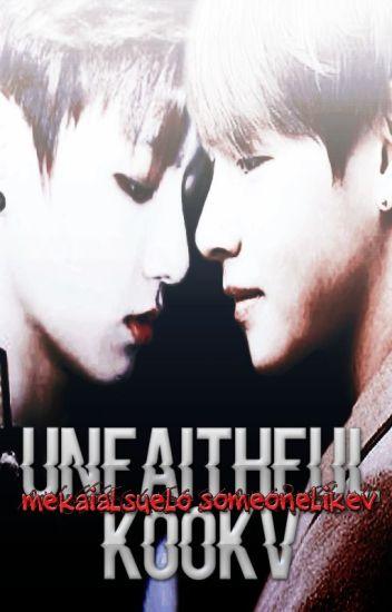 unfaithful ✧ kookv.