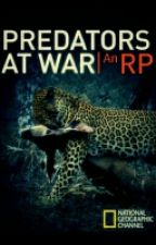 Predators At War | An Roleplay [[ CLOSED ]] by Kefira13
