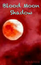 Blood Moon Shadow by kiki1808